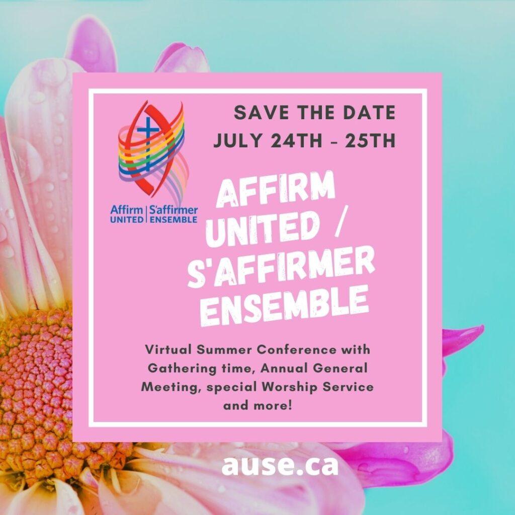 Affirm United / S'affirmer Ensemble AGM & Summer Conference @ Online at Zoom